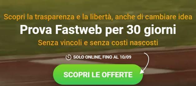 prova fastweb 30 giorni